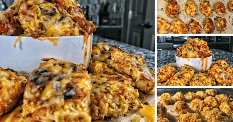 High Protein Cauliflower Tots and Chili Cheese Cauliflower Tots
