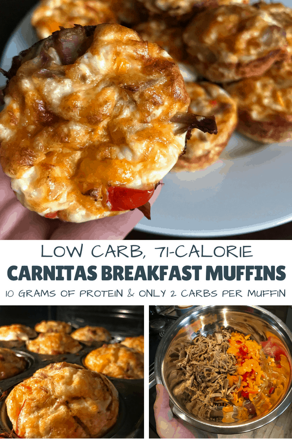 Low carb carnitas breakfast muffins with nearly 10 grams of protein, only 2 grams of carbs, and 71 calories per muffin. This recipe can be customized to be even lower calorie as well as including vegetables and spices of your choice.