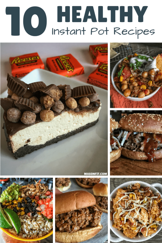 A roundup of my best healthy Instant Pot recipes like orange chicken, pulled pork and beans, Reese's protein cheesecake, high protein sloppy joes, and more.