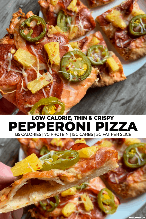 two photos of low calorie pepperoni pizza with jalapeño and pineapple with title text on a white banner