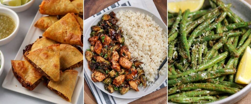 air fryer quesadillas, chicken and brussels sprouts, and green beans